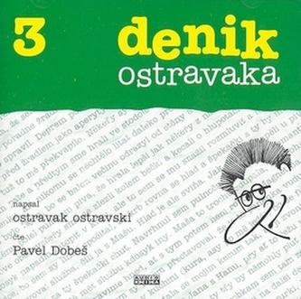 CD denik ostravaka 3 - Ostravak Ostravski