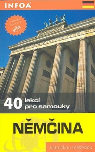 Němčina - 40 lekcí pro samouky - kniha + 2 CD - Wolfram Klatt; Jean-Paul Vernon