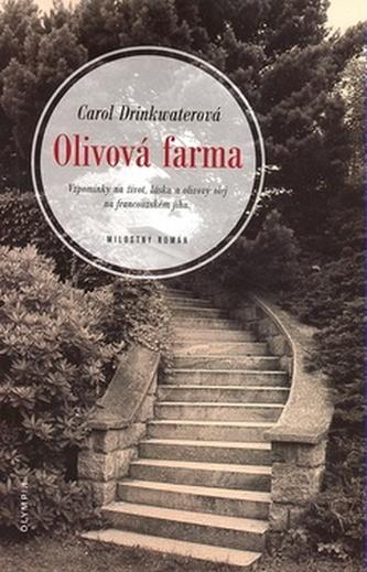 Olivová farma - Carol Drinkwaterová