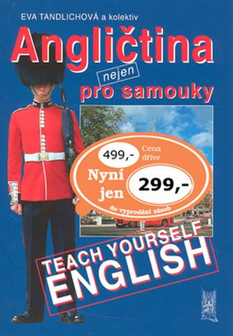Angličtina nejen pro samouky - Eva Tandlichová