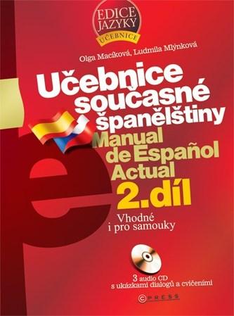 Učebnice současné španělštiny 2.díl + 3CD - Ludmila Mlýnková; Olga Macíková