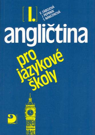 Angličtina pro jazykové školy I. - Jaroslav Peprník