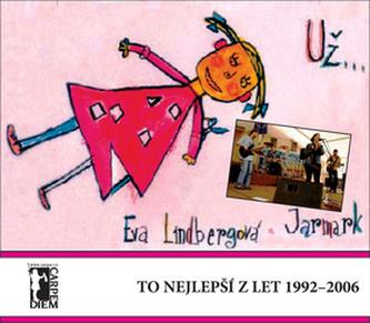 Už... To nejlepší z let 1992 až 1996 - Eva Lindbergová