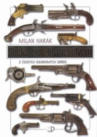 Sbírka pistolí a revolverů
