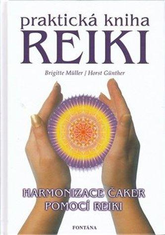 Reiki Praktická kniha