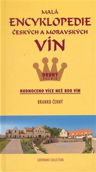Malá encykopedie českých a moravských vín - druhý ročník - Branko Černý