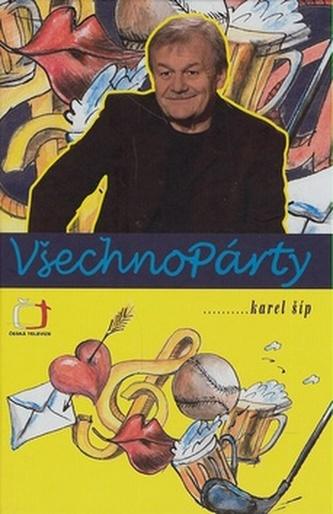 Všechnopárty - Karel Šíp