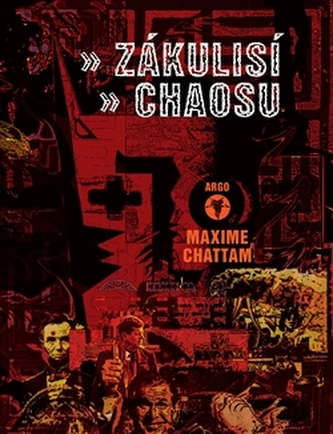 Zákulisí chaosu