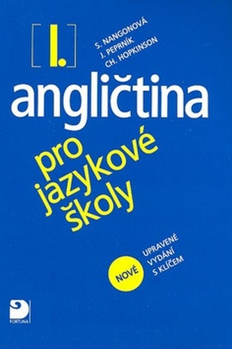 Angličtina pro jazykové školy I. - Stella Nangonová