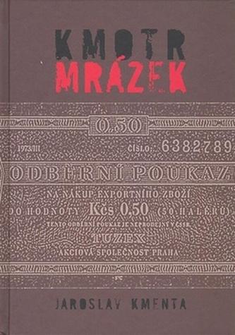 Kmotr Mrázek - Jaroslav Kmenta