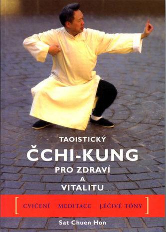 Taoistický Čchi-kung pro zdraví a vitalitu