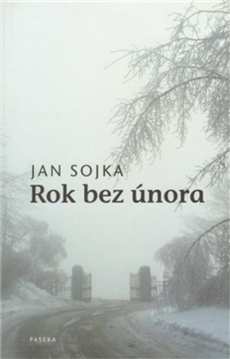 Rok bez února - Jan Sojka