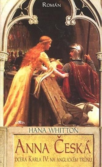 Anna Česká - Hana Whitton