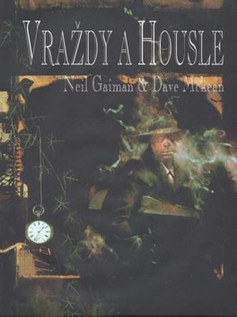 Vraždy a housle - Neil Gaiman