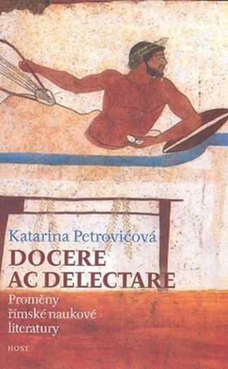 Docere ac delectare? - Katarina Petrovičová