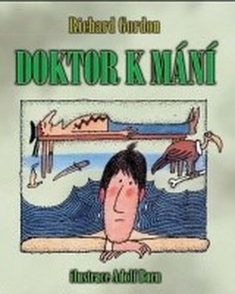 Doktor k mání - Richard Gordon; Adolf Born