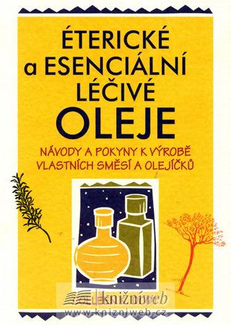 Éterické a esenciální oleje - Colleen K. Dodt