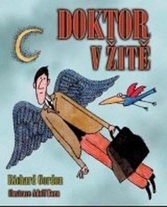Doktor v žitě - Richard Gordon; Adolf Born