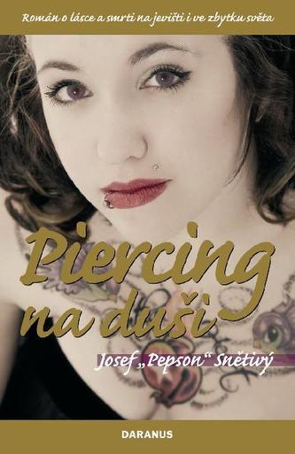 Piercing na duši