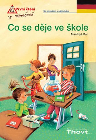 Co se děje ve škole - Manfred Mai; Sabina Kraushaarová