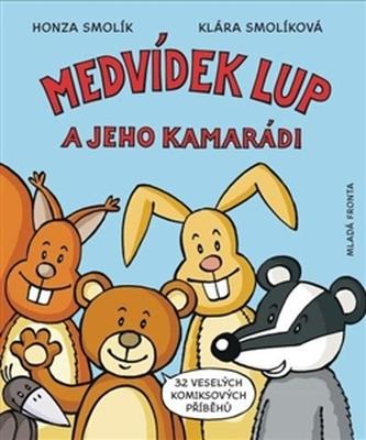 Medvídek Lup a jeho kamarádi - Klára, Jan Smolíkovi