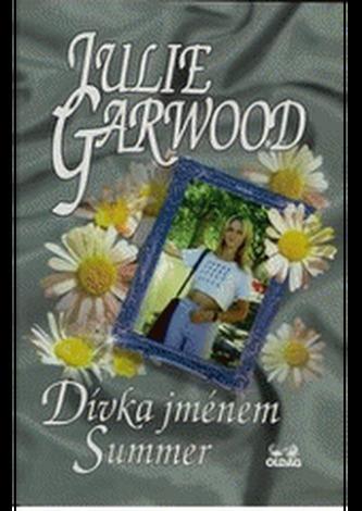Dívka jménem Summer - Julie Garwood; Zbyněk Janáček