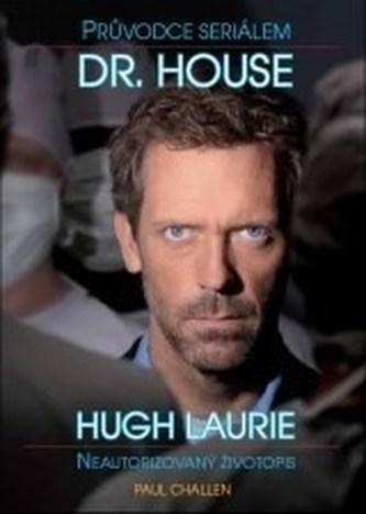Dr. House Průvodce seriálem