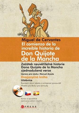 El comienzo de la increíble historia de Don Quijote de la Mancha - Miguel de Cervantes