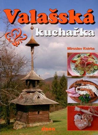 Valašská kuchařka - Miroslav Kotrba
