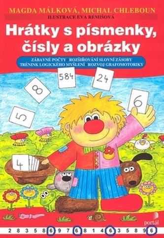 Hrátky s písmenky, čísly a obrázky - Magda Málková; Michal Chleboun