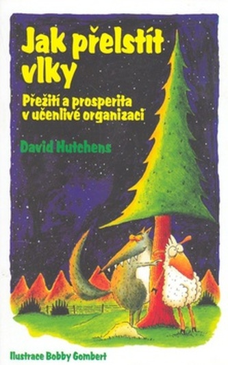 Jak přelstít vlky - David Hutchens; Bobby Gombert