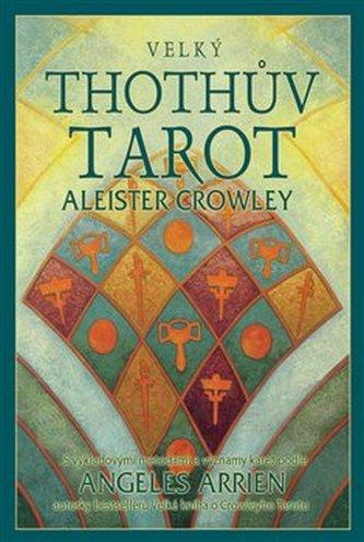 Velký Thothův Tarot - Aleister Crowley