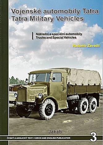 Vojenské automobily Tatra Nákladní automobily - Radomír Zavadil