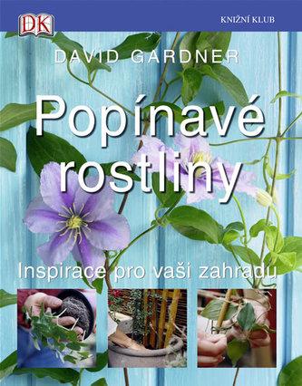 Popínavé rostliny - David Gardner