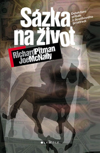 Sázka na život - Richard Pitman; Joe McNally