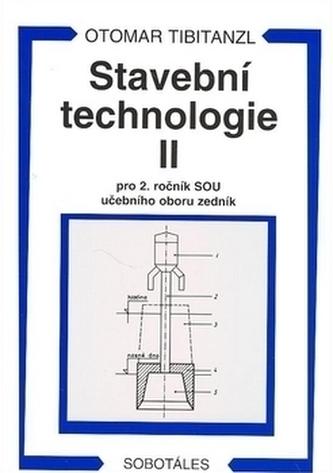 Stavební technologie II. pro SOU - Otomar Tibitanzl