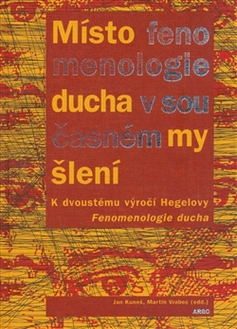 Místo fenomenologie ducha v současném myšlení