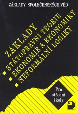 Základy státoprávní teorie, ekonomie a ekonomiky, logiky - Bohuslav Eichler