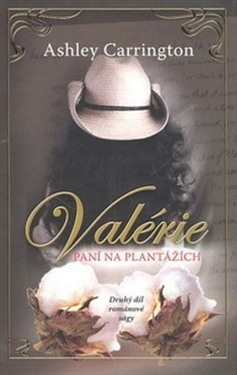 Valérie Paní na plantážích