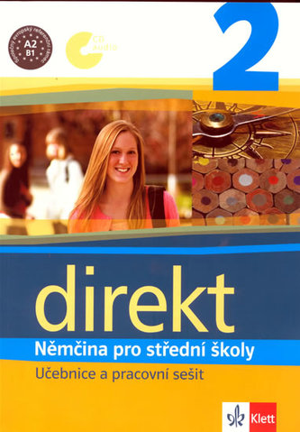 Direkt 2 Němčina pro střední školy - Giorgio Motta; Beata Ćwikowska; Olga Vomáčková
