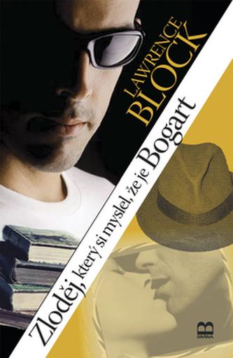Zloděj, který si myslel, že je Bogart
