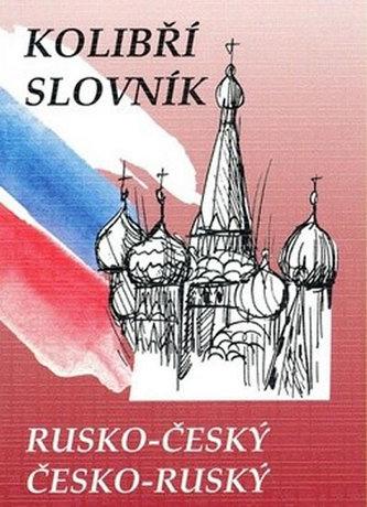 Kolibří slovník rusko-český česko-ruský - Marie Steigerová