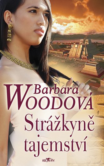 Strážkyně tajemství - Barbara Woodová