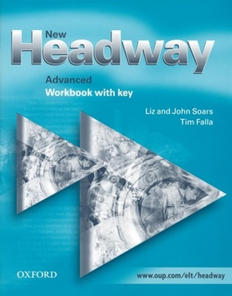 New Headway Advanced Workbook with key - John a Liz Soars