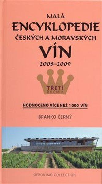 Malá encyklopedie českých a moravských vín 2008 - 2009 - Branko Černý