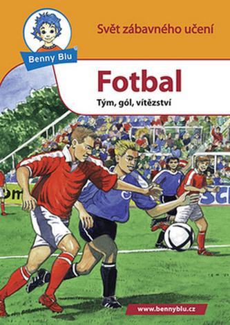 Benny Blu Fotbali - Michael Wolf; Harald Steifenhofer
