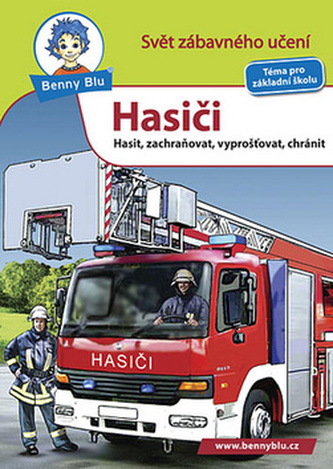 Benny Blu Hasiči - Michael Wolf; Harald Steifenhofer
