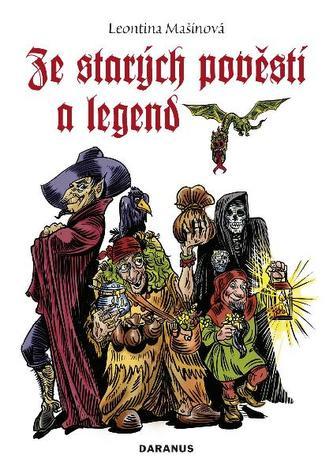 Ze starých pověstí a legend