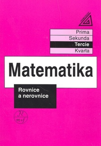 Matematika Rovnice a nerovnice - Jiří Heřman