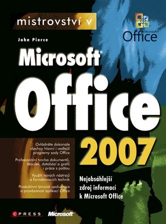 Mistrovství v Microsoft Office 2007 - John Pierce